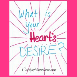 What is your hearts desire