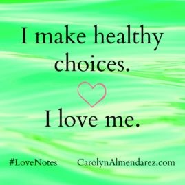 I make healthy choices